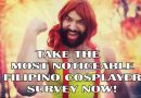 Who are the most noticeable Filipino cosplayers?
