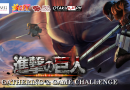 Shingeki No Kyojin (SNK) Fan Gathering and Game Challenge